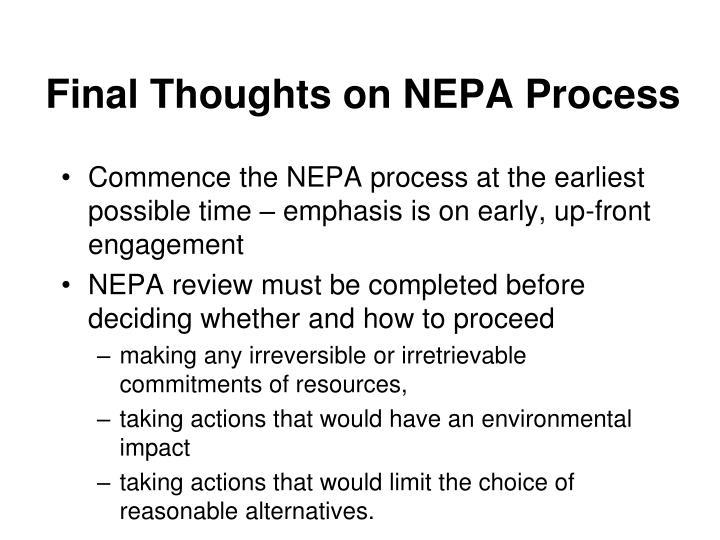 Final Thoughts on NEPA Process