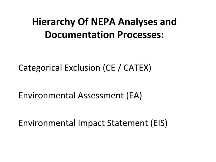 Hierarchy Of NEPA Analyses and Documentation Processes: