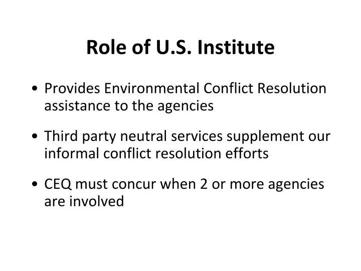 Role of U.S. Institute
