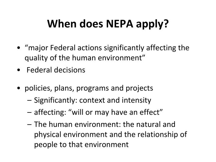 When does NEPA apply?
