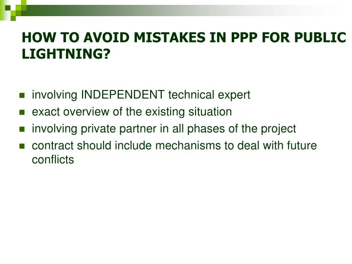 HOW TO AVOID MISTAKES IN PPP FOR PUBLIC LIGHTNING?