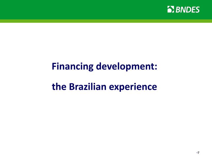 Financing development:
