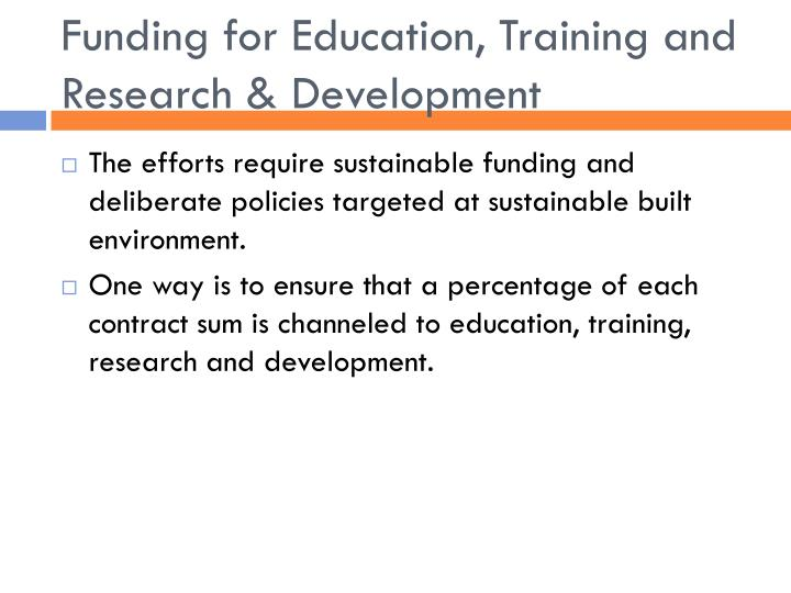 Funding for Education, Training and Research & Development