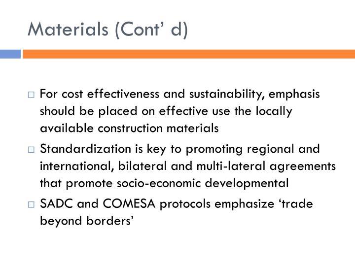 Materials (Cont' d)