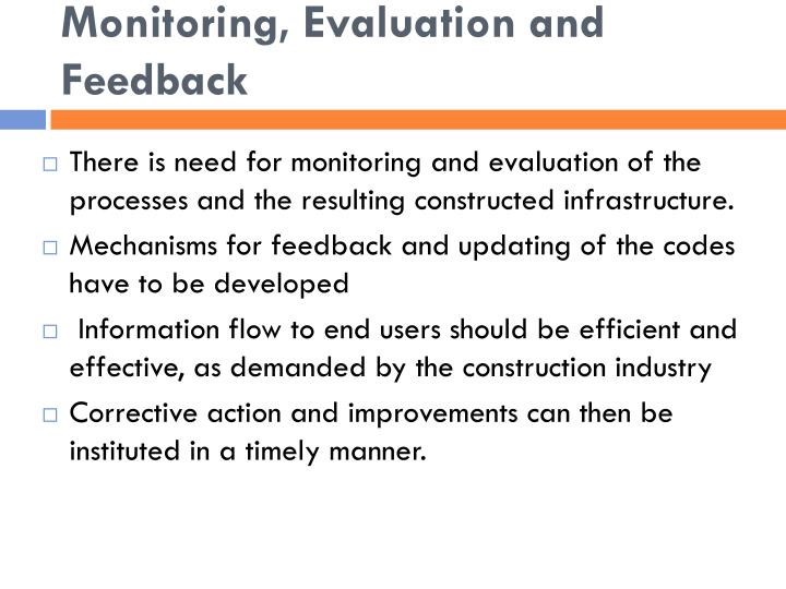 Monitoring, Evaluation and Feedback