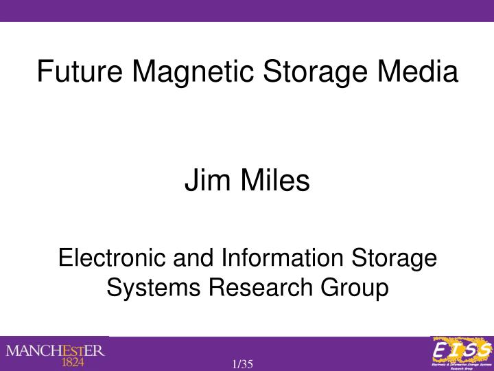 Future Magnetic Storage Media