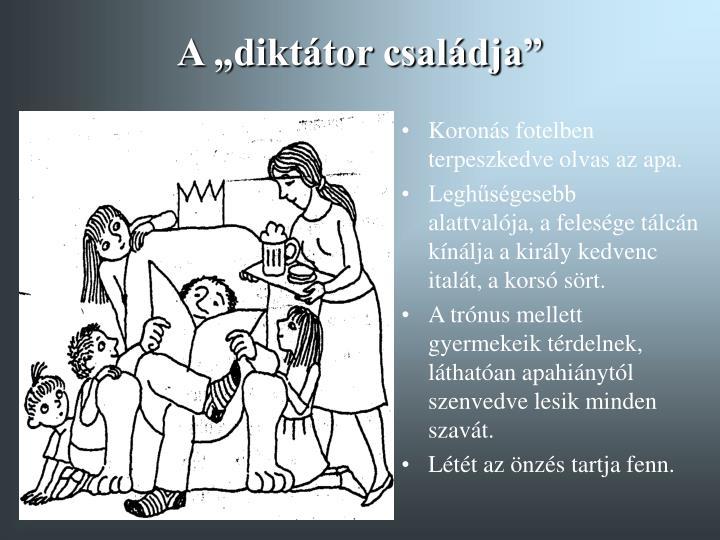 """A """"diktátor családja"""""""