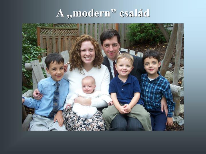 "A ""modern"" család"