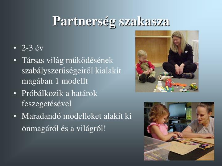 Partnerség szakasza