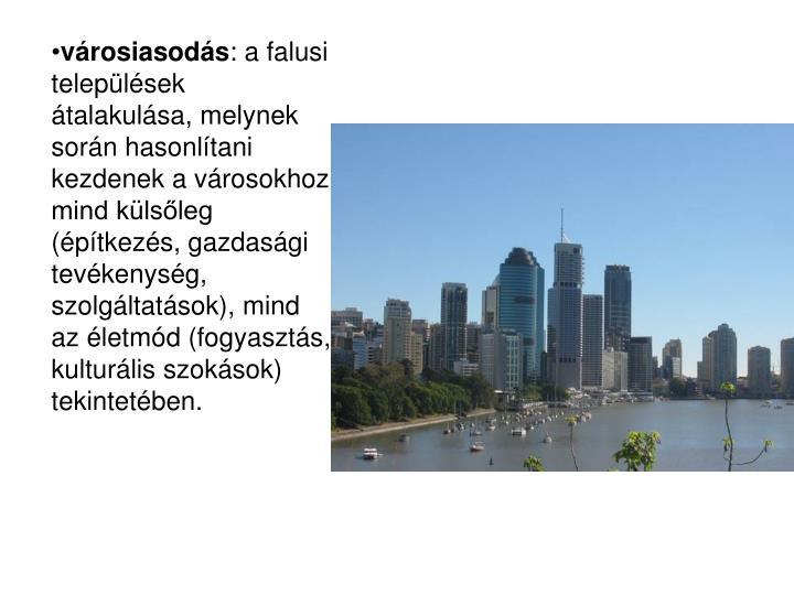 városiasodás