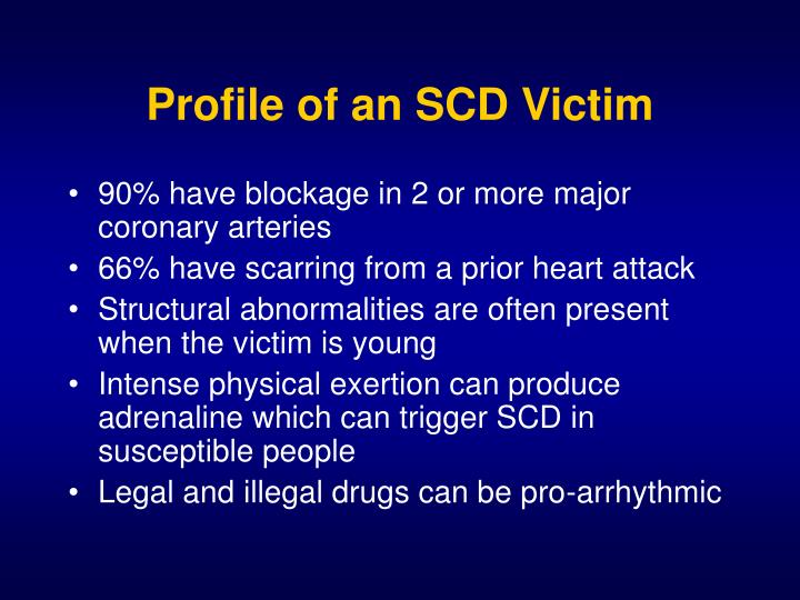 Profile of an SCD Victim
