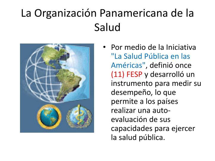 La Organización Panamericana de la Salud