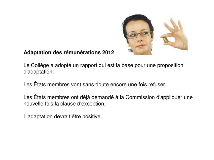 Adaptation des rémunérations 2012