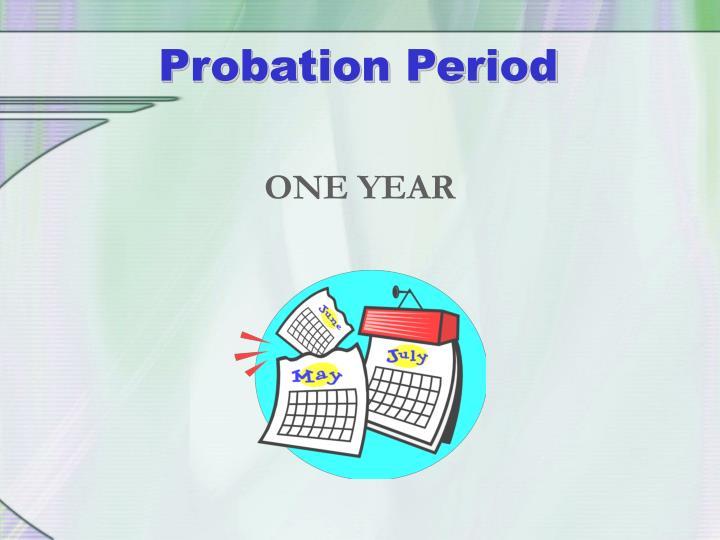 Probation Period
