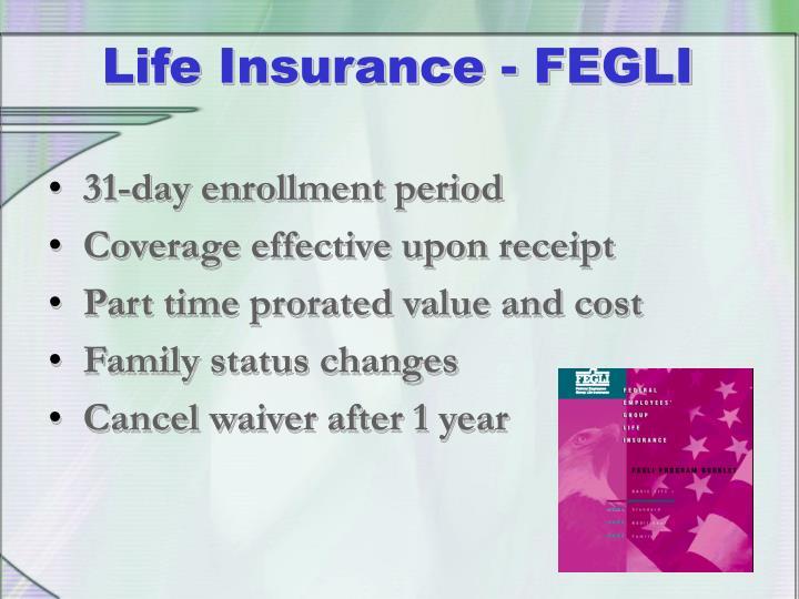 Life Insurance - FEGLI