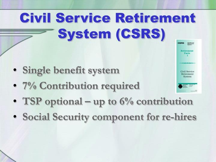Civil Service Retirement System (CSRS)