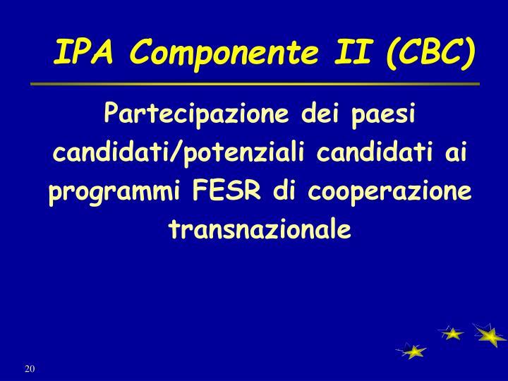 IPA Componente II (CBC)