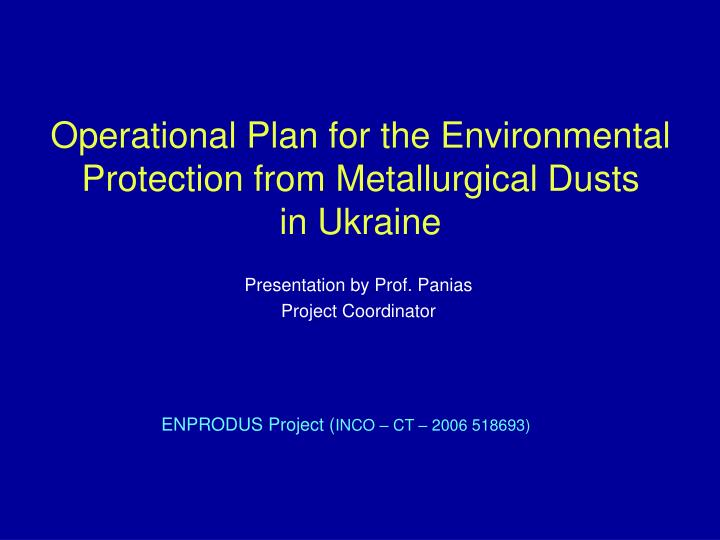 Operational Plan for the Environmental Protection from Metallurgical Dusts