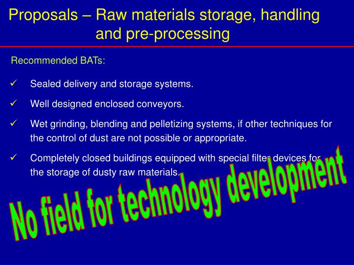 Proposals – Raw materials storage, handling