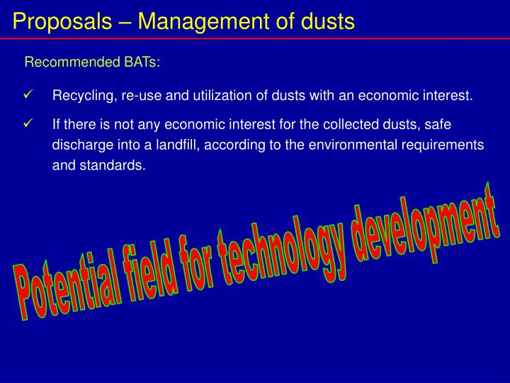 Proposals – Management of dusts