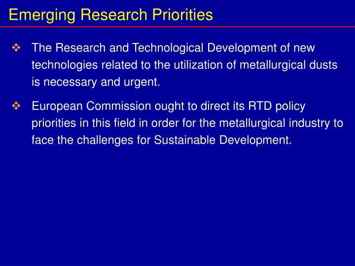 Emerging Research Priorities