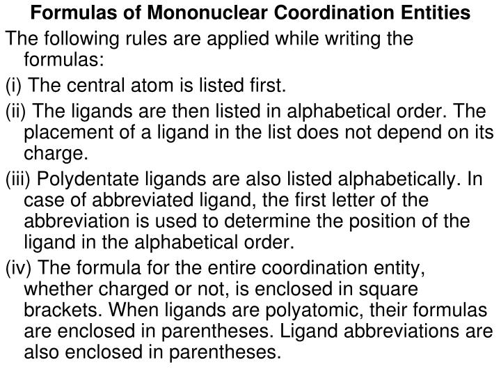Formulas of Mononuclear Coordination Entities