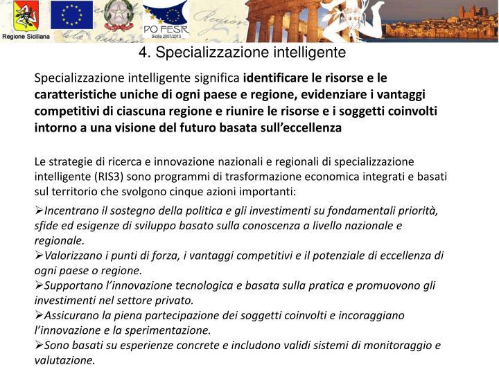 4. Specializzazione intelligente