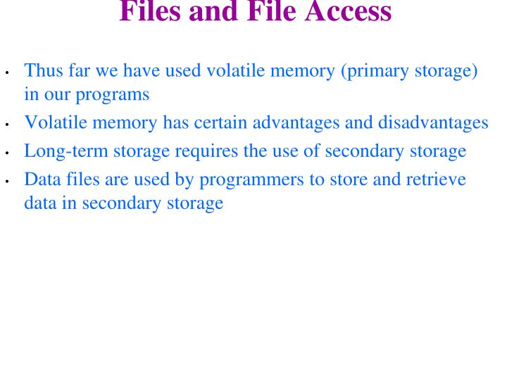 Files and File Access