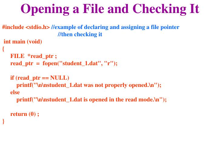 Opening a File and Checking It