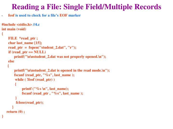 Reading a File: Single Field/Multiple Records