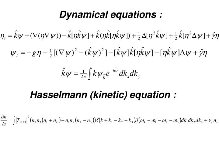 Dynamical equations :