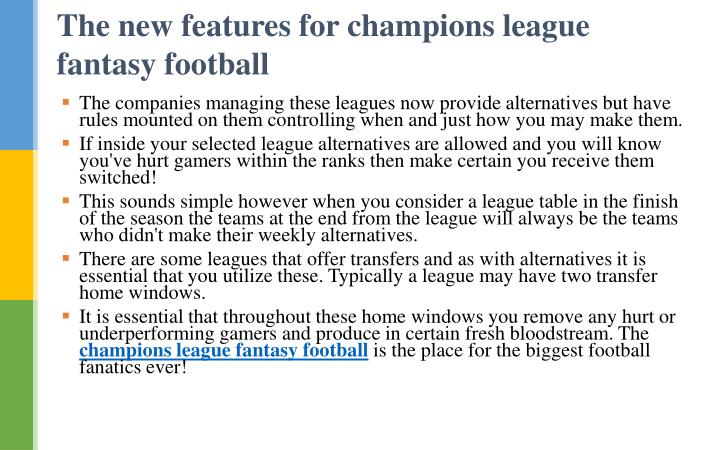 The new features for champions league fantasy football