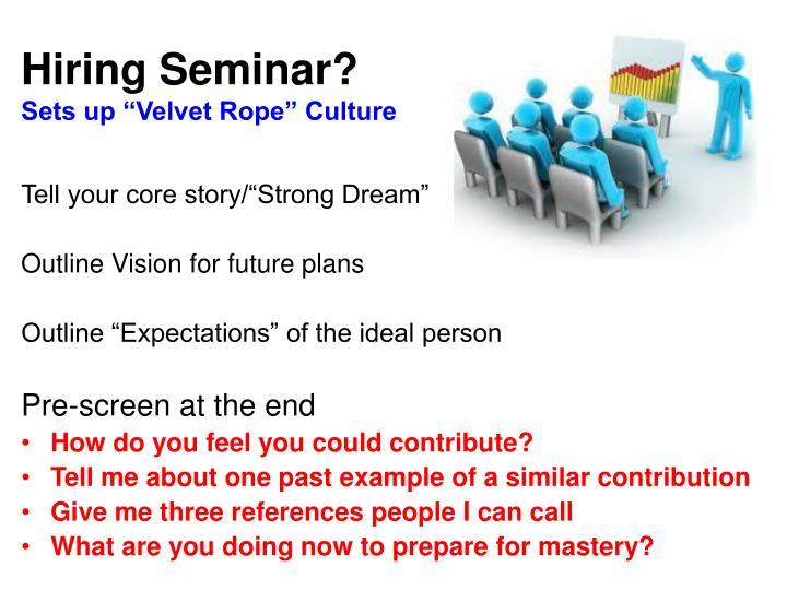 Hiring Seminar?