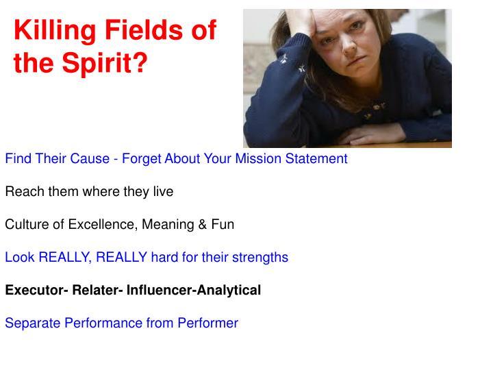 Killing Fields of the Spirit?