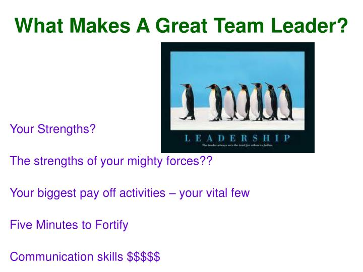 What Makes A Great Team Leader?