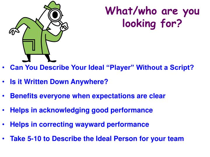What/who are you looking for?