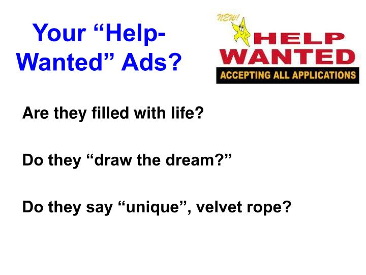 "Your ""Help-Wanted"" Ads?"