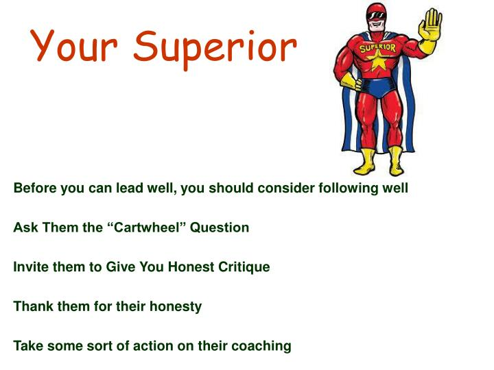 Your Superior