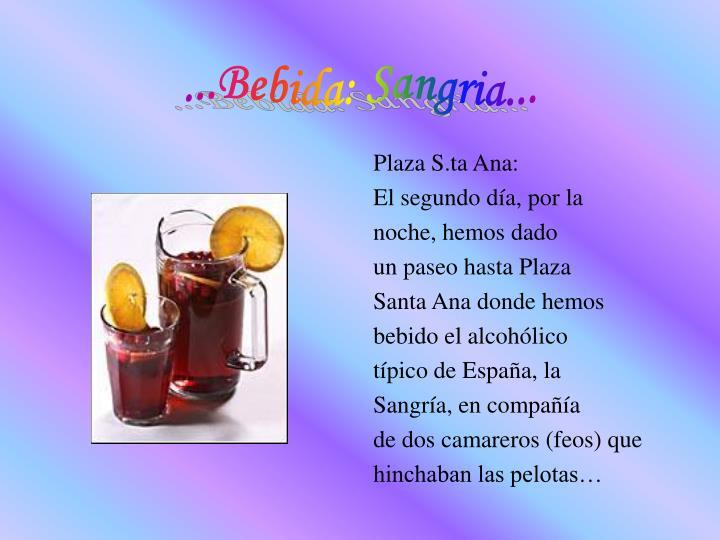 ...Bebida: Sangria...