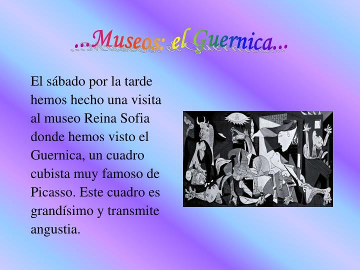 ...Museos: el Guernica...