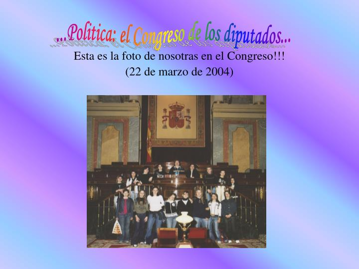 ...Politica: el Congreso de los diputados...