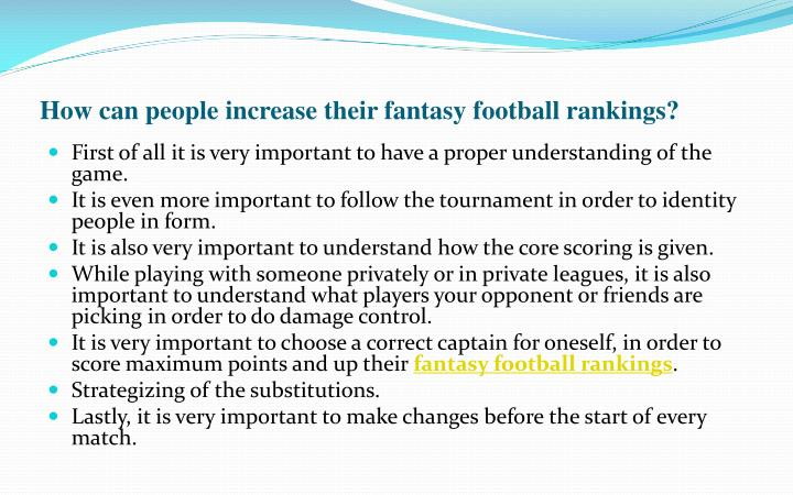 How can people increase their fantasy football rankings