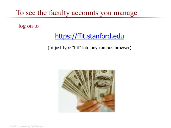 To see the faculty accounts you manage