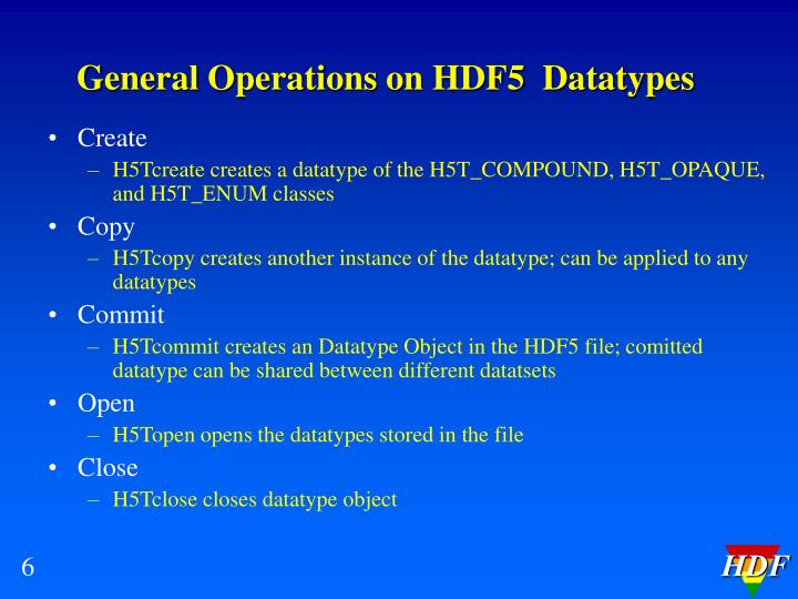 General Operations on HDF5  Datatypes