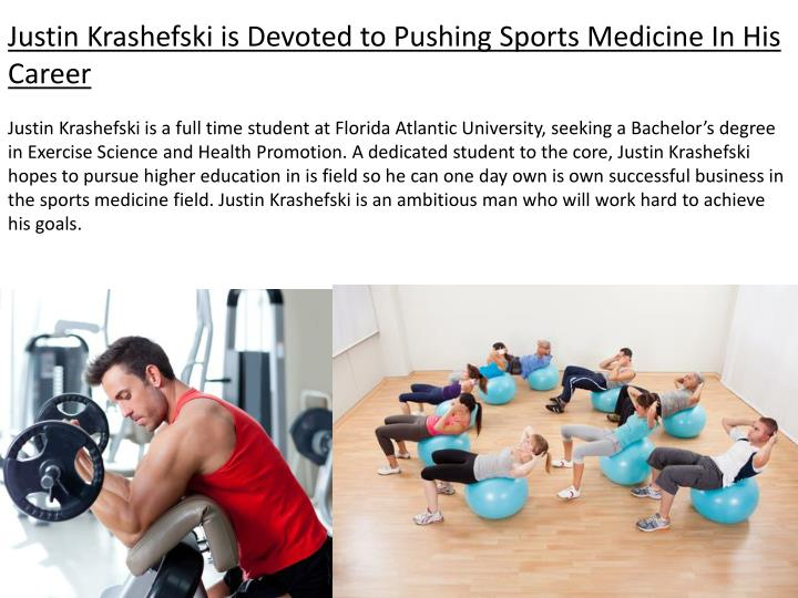Justin Krashefski is Devoted to Pushing Sports Medicine In His Career