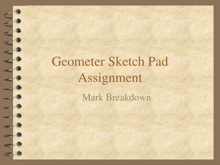 Geometer sketch pad assignment