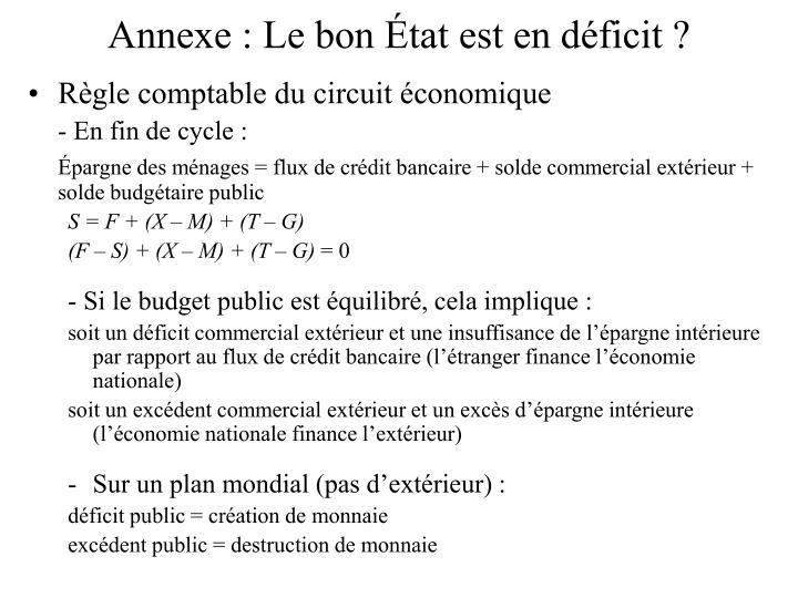 Annexe : Le bon État est en déficit ?
