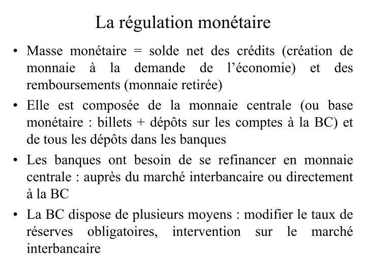 La régulation monétaire