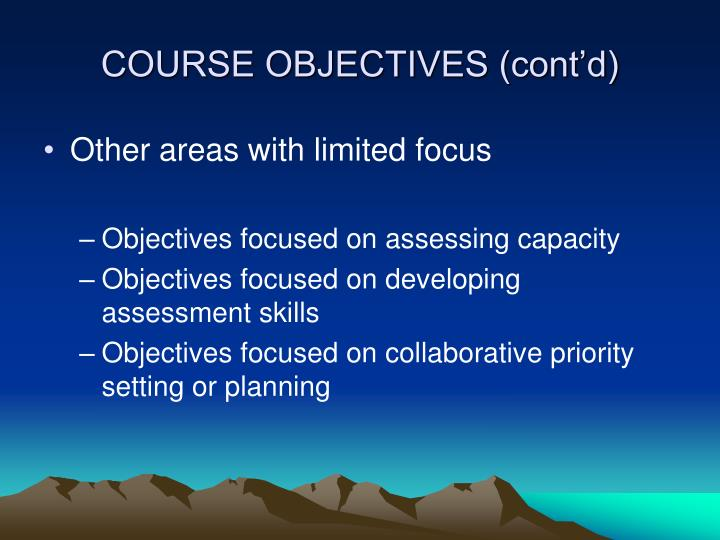 COURSE OBJECTIVES (cont'd)