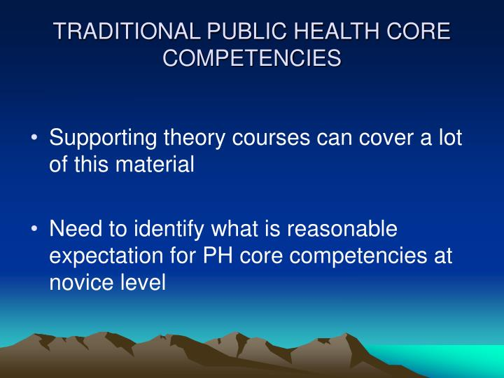 TRADITIONAL PUBLIC HEALTH CORE COMPETENCIES
